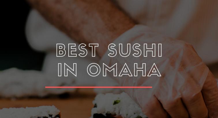 Omaha Sushi Tour