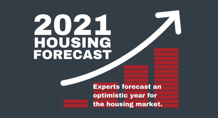2021 Housing Forecast: Promising Outlook from Experts